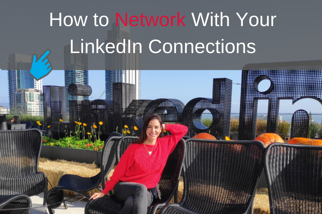 4 easy steps to network with LinkedIn connections